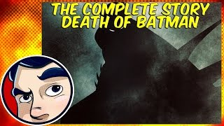 """Death of Batman """"What Happened to the Caped Crusader"""" - Complete Story"""