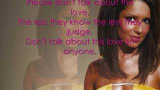 Cheryl Cole Don't Talk About This love (Lyrics On Screen)