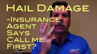 Auto Hail Claim - Should You Let Insurance Agent File It?