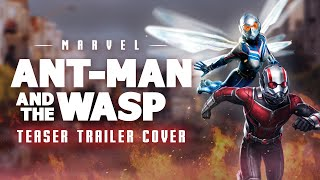 ANT-MAN AND THE WASP - Teaser Trailer Music | Marvel