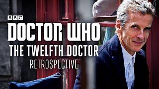 Doctor Who: The Twelfth Doctor Retrospective