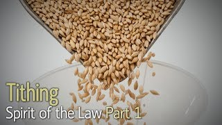 The Spirit of the Law Part 1: Tithing