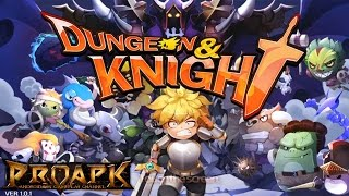 Dungeon & Knight Gameplay Android / iOS
