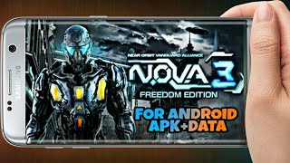How to download nova 3 freedom edition on android - Free