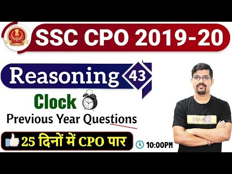 Class 43 || SSC CPO 2019-20 || Reasoning || By Vinay Sir || Clock