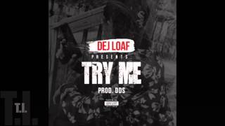 Dej Loaf-Try Me (Megamix) ft. Wayne, Montana of 300, Jacquees, Jeezy, Ty$, Tink, Remy Ma & others