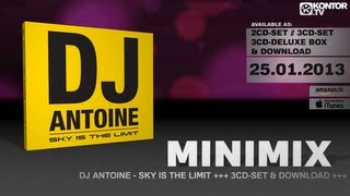 DJ Antoine - Sky Is The Limit (Official Minimix HD)