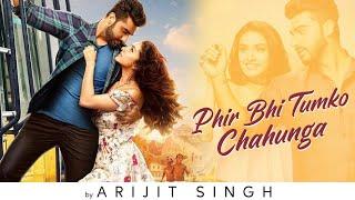 Phir Bhi Tumko Chaahunga | (LYRICS) - Hindi   - YouTube