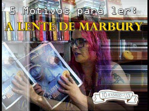5 Motivos para ler A LENTE DE MARBURY