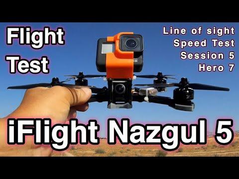 Test Flight iFlight Nazgul 5 - LOS - Speed Test - flight with Session 5 and Hero 7
