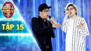 Giọng ải giọng ai 2 | tập 15:Trấn Thành trầm trồ không ngớt màn song ca của Vicky Nhung và Lê Huấn