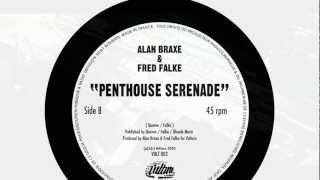 Alan Braxe & Fred Falke - Penthouse Serenade (Official)