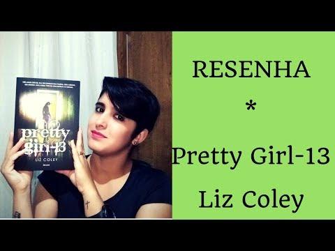 NUNCA SUBESTIME UM LIVRO - PRETTY GIRL-13 | LIZ COLEY | LeiturasdaTchella