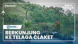 DESTINATION UPDATE: Berkunjung ke Telaga Claket, Bisa Jadi Spot Pre-Wedding