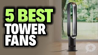 5 Best TOWER FANS 2021