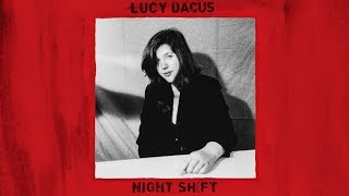 "Lucy Dacus   ""Night Shift"" (Official Audio)"