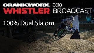 Crankworx Whistler - 100% Dual Slalom Whistler Broadcast