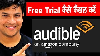How To Cancel Audible Free Trial