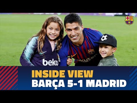 BARÇA 5-1 MADRID   Behind the scenes: before, during, and after El Clasico