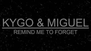 REMIND ME TO FORGET   KYGO & MIGUEL  Lyric Dan Terjemahan