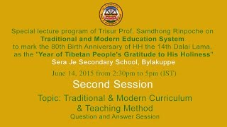 Eng: Session 2 Tropic: Traditional and Modern Curriculum and Teaching Methods Q&A