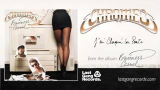 Chromeo - J'ai Claque La Porte
