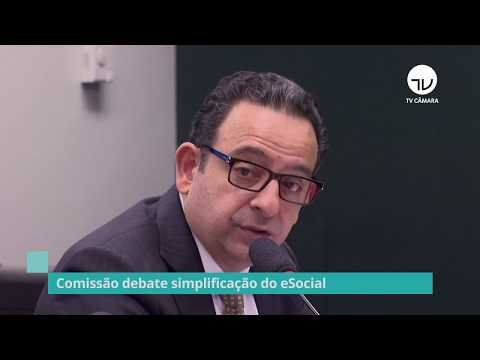 Comissão debate com especialistas a simplificação do eSocial - 26/09/19