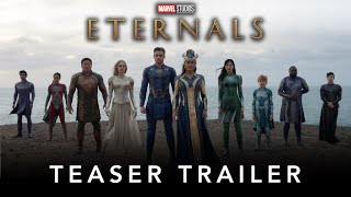 The Eternals - The Official Teaser