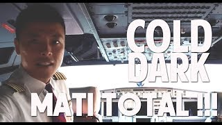 PILOT DIARY VLOG   Airbus A320 Cold And Dark Nyalakan Dari Mati Total