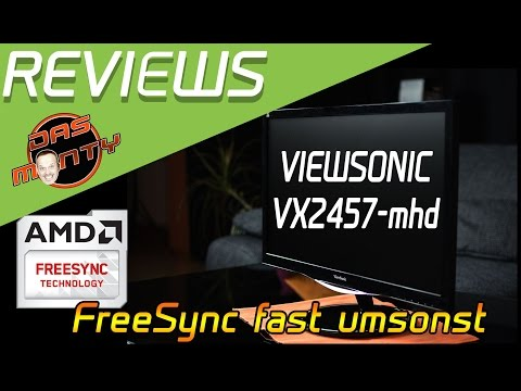 Review Test Gaming-Monitor ViewSonic VX2457-mhd | AMD FreeSync zum Spottpreis | Das Monty - Deutsch