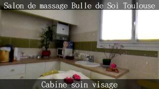 Salon De Massage Bulle De Soi Toulouse By GIROPTIC