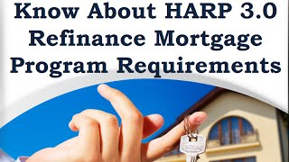 HARP Program 3.0 - Know More About HARP 3.0 Plan Requirements, Eligibility