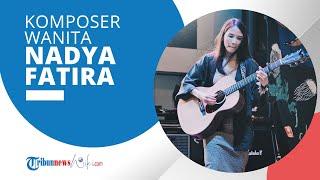 """Profil Nadya Fatira - Komposer Wanita yang Merilis Album Kedua Bertajuk """"Pisces"""" pada Tahun 2020"""