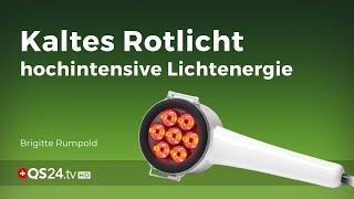 Kaltes Rotlicht - hochintensive Lichtenergie   NaturMEDIZIN   QS24 Gesundheitsfernsehen