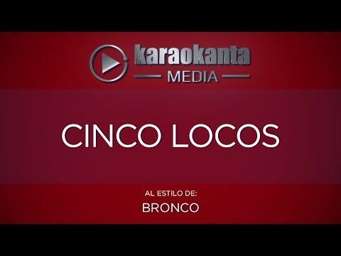 Cinco locos Bronco