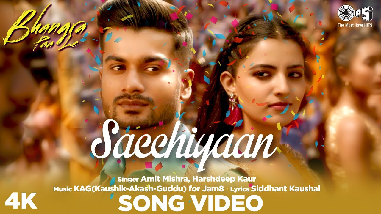 Sacchiyaan - Bhangra Paa Le lyrics | Amit Mishra | Harshdeep Kaur - Amit Mishra & Harshdeep Kaur Lyrics
