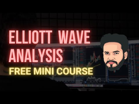 Elliott Wave Analysis - Learn & Improve Your Trading [ Mini Course ...