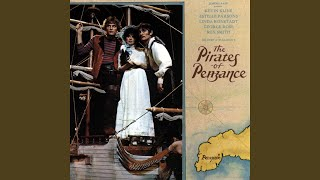 Pour, O Pour the Pirate Sherry - The Pirates of Penzance