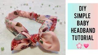 DIY SIMPLE Baby HEADBAND Tutorial !😍💗Cotton Fabric Headband 💗