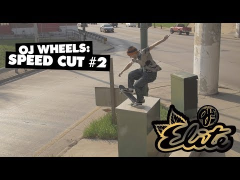 OJ Wheels | Speed Cut #2