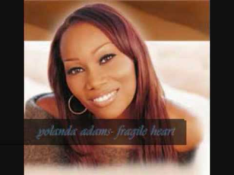 Yolanda Adams-fragile Heart Mp3