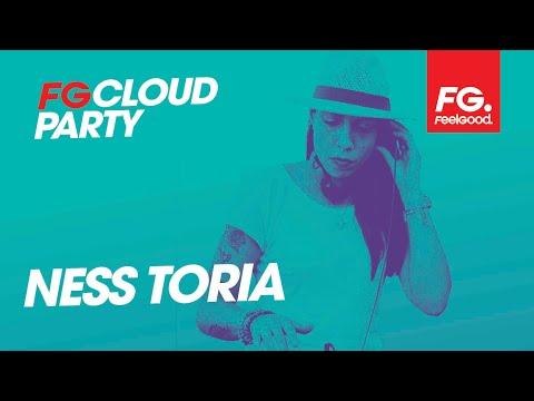 NESS TORIA | FG CLOUD PARTY | LIVE DJ MIX | RADIO FG