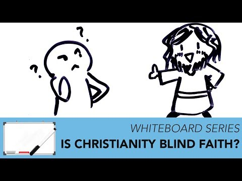 Do Christians Have Blind Faith? || Whiteboard Videos - Impact Video Ministries