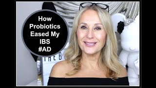 How Probiotics Eased My IBS - Nadine Baggott #AD