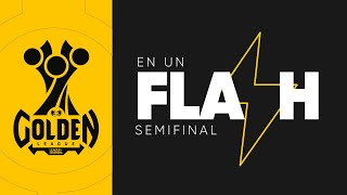 Golden en un Flash | Semana 10 | Golden League Clausura 2020