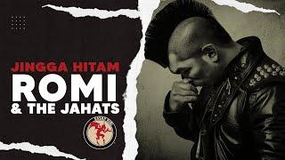 Download lagu Romi The Jahats Jingga Hitam Mp3