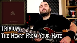 The Heart From Your Hate – Trivium