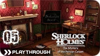 Sherlock Holmes (Video Games) - The Mystery of the Persian Carpet - Pt.5