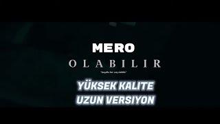 MERO   OLABILIR (OFFICIAL VIDEO)   1 SAAT VERSİYON   YÜKSEK KALİTE #OLABILIR