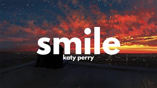 Katy Perry - Smile (Lyrics)